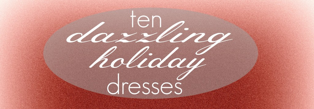 dazzling holiday dresses title